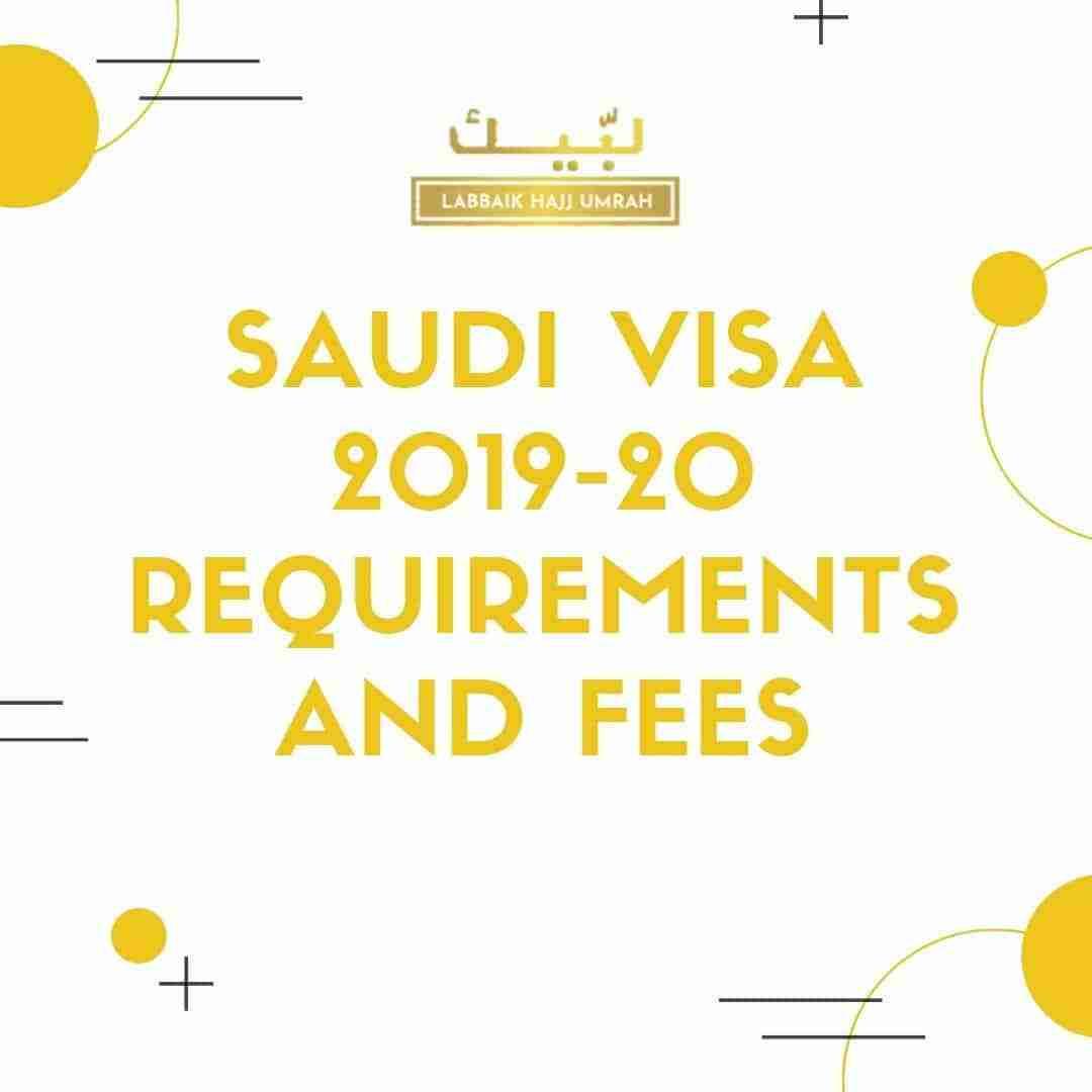 Saudi Visa 2019 Requirements and Fees
