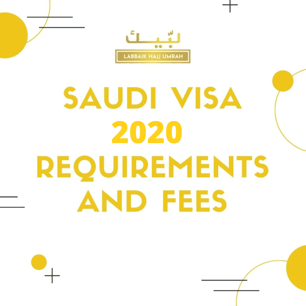 saudi visa 2020 requirements and fees