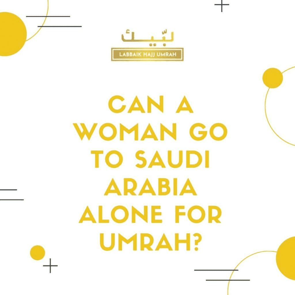 Can a woman travel to Saudi Arabia for Umrah