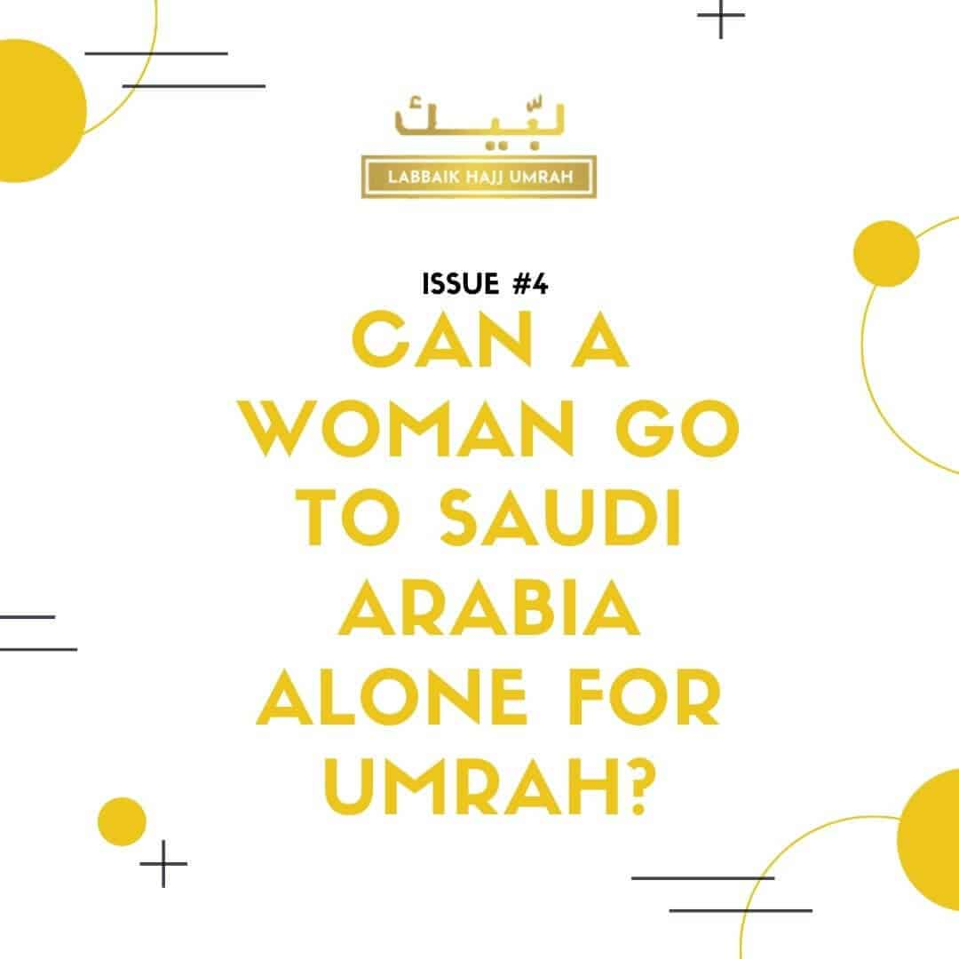 Cost Of Umrah Visa Fees 2019 2020: Can A Woman Go To Saudi Arabia Alone For Umrah