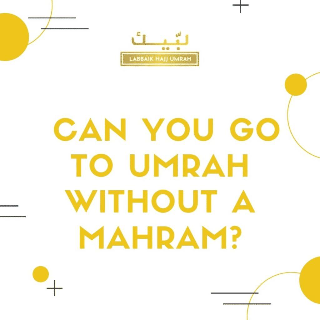 Umrah without a Maharam
