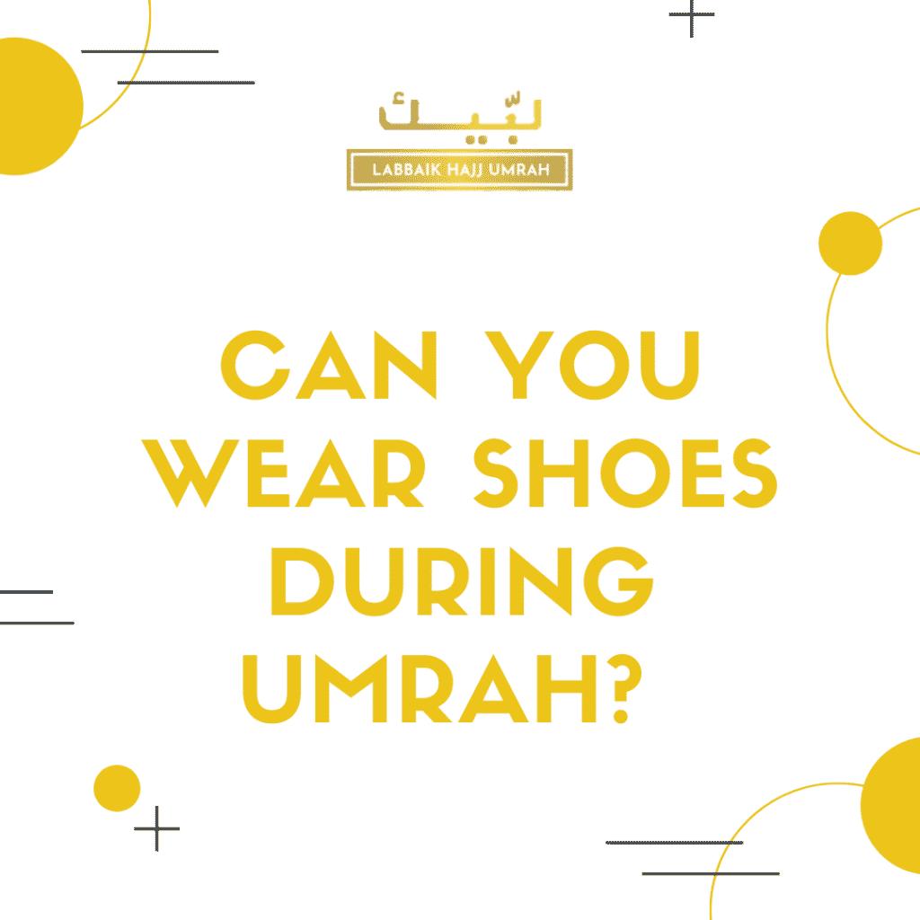 Shoes for Umrah