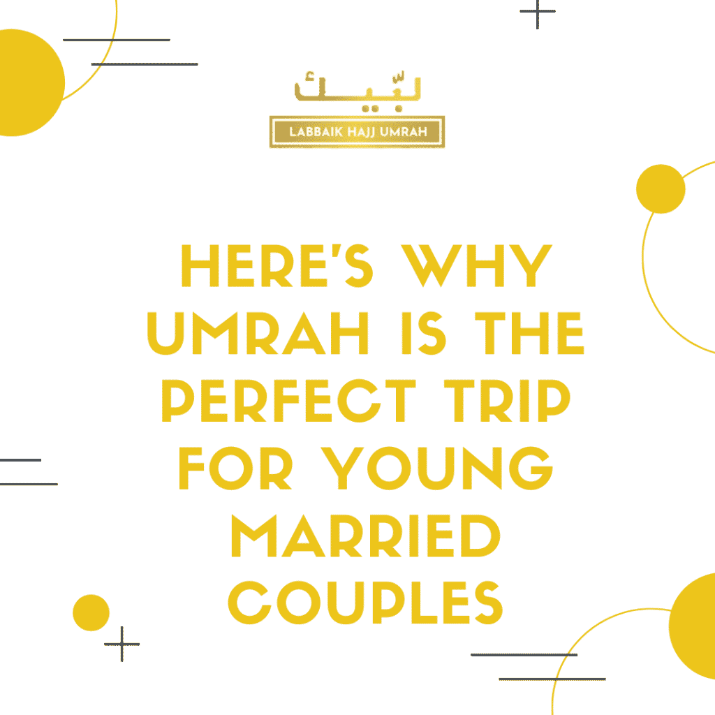 Umrah perfect trip for married couples