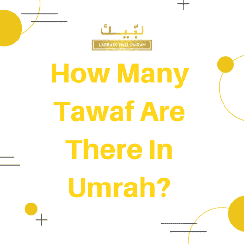How many Tawaf are there in Umrah