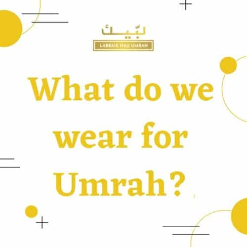 what do we wear for umrah