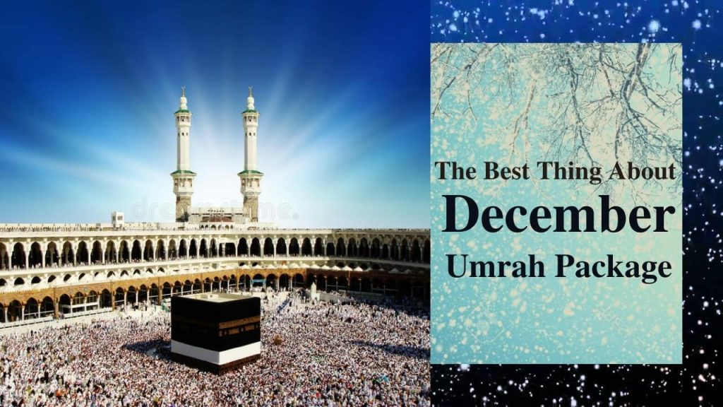 December Umrah Package